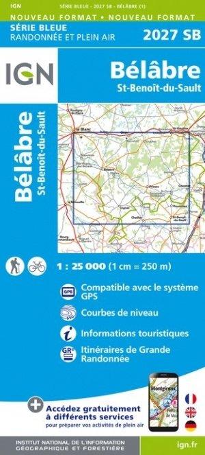 SB-2027SB Bélâbre, Saint-Benoît-du-Sault   wandelkaart 1:25.000 9782758544951  IGN Serie Bleue (vernieuwd)  Wandelkaarten Poitou, Tours, Orléans, Bourges