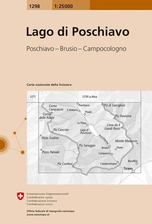 CH-1298  Lago di Poschiavo [2017] topografische wandelkaart 9783302012988  Bundesamt / Swisstopo LKS 1:25.000  Wandelkaarten Graubünden, Tessin