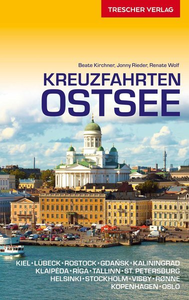 Kreuzfahrten Ostsee | reisgids 9783897944404  Trescher Verlag   Reisgidsen Europa, Scandinavië & de Baltische Staten