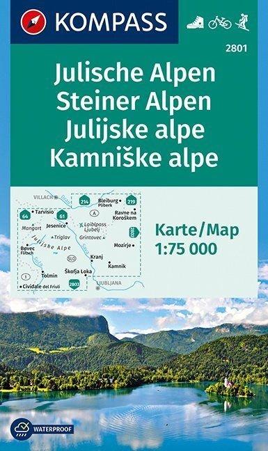 KP-2801 Julische/ Steiner Alpen 1:75.000   Kompass wandelkaart 9783990440599  Kompass Wandelkaarten   Wandelkaarten Slovenië