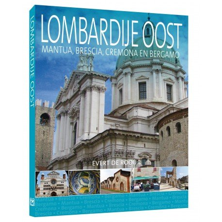 Lombardije Oost   reisgids 9789492920669 Evert de Rooij Edicola   Reisgidsen Ligurië, Piemonte, Lombardije