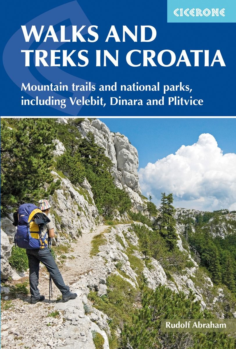 Walks and Treks in Croatia| wandelgids Kroatië 9781852847692 Rudolf Abraham Cicerone Press   Meerdaagse wandelroutes, Wandelgidsen Kroatië