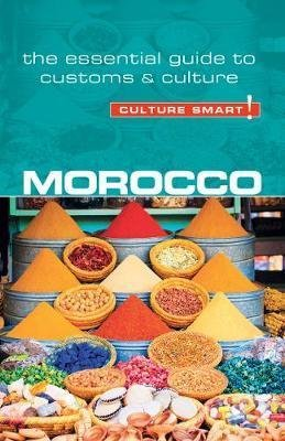 Morocco Culture Smart! 9781857338713  Kuperard Culture Smart  Landeninformatie Marokko