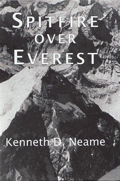 Spitfire over Everest | Kenneth Neame 9781910237397 Kenneth Neame Hayloft Publishing Ltd   Fotoboeken, Historische reisgidsen, Klimmen-bergsport Nepal