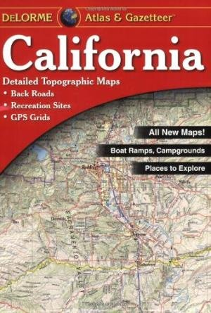 California Delorme Atlas & Gazetteer 9781946494238  Delorme Delorme Atlassen  Wegenatlassen California, Nevada