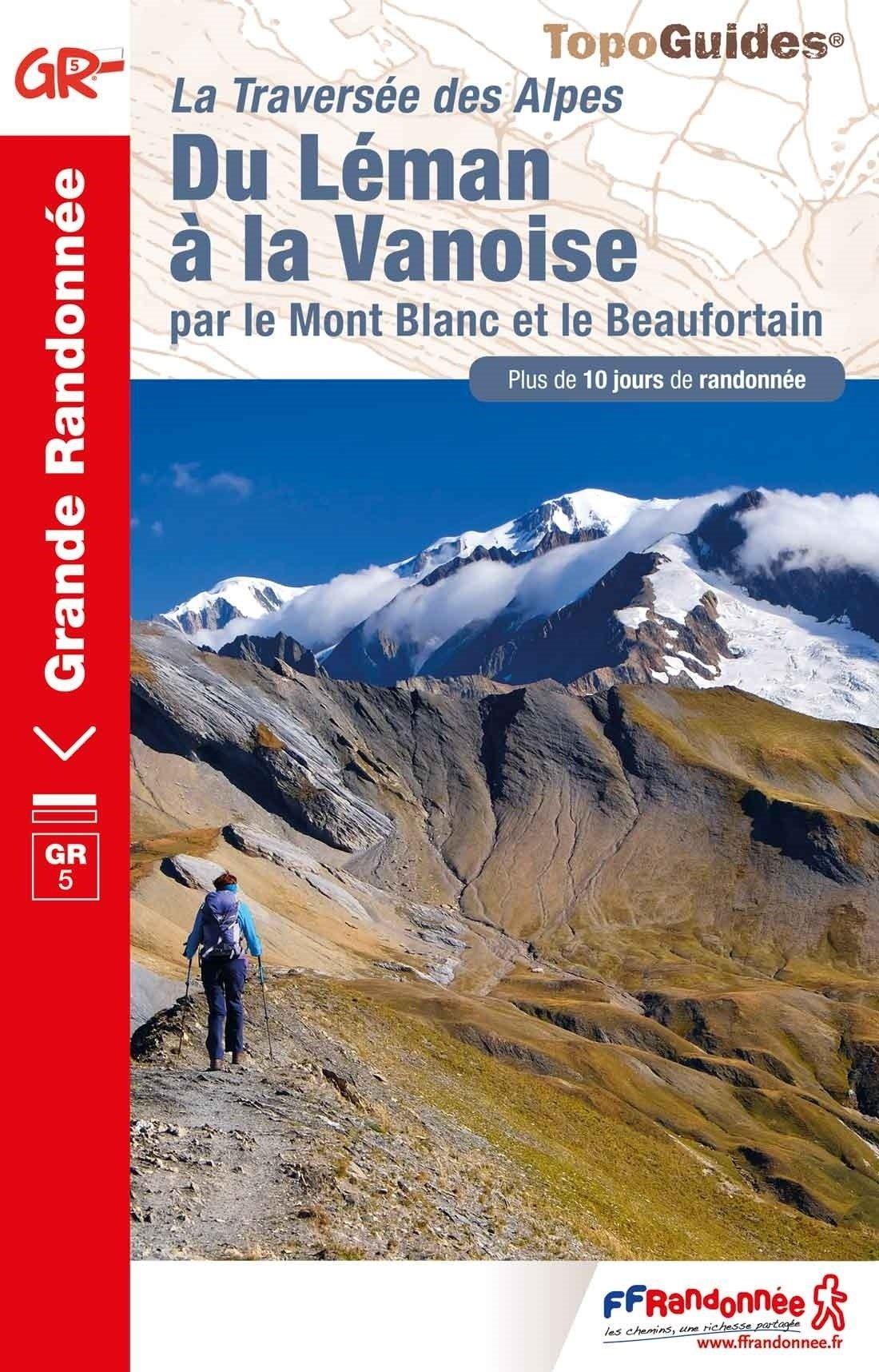 GR-5 | TG504  Du Léman à la Vanoise | wandelgids GR5 9782751403088  FFRP Topoguides  Meerdaagse wandelroutes, Wandelgidsen Haute Savoie, Mont Blanc