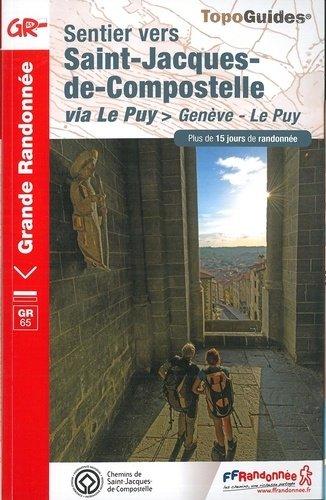 TG650  Genève - Le Puy (GR65 naar SdC) | wandelgids Jacobsroute 9782751403569  FFRP Topoguides  Wandelgidsen, Santiago de Compostela Frankrijk