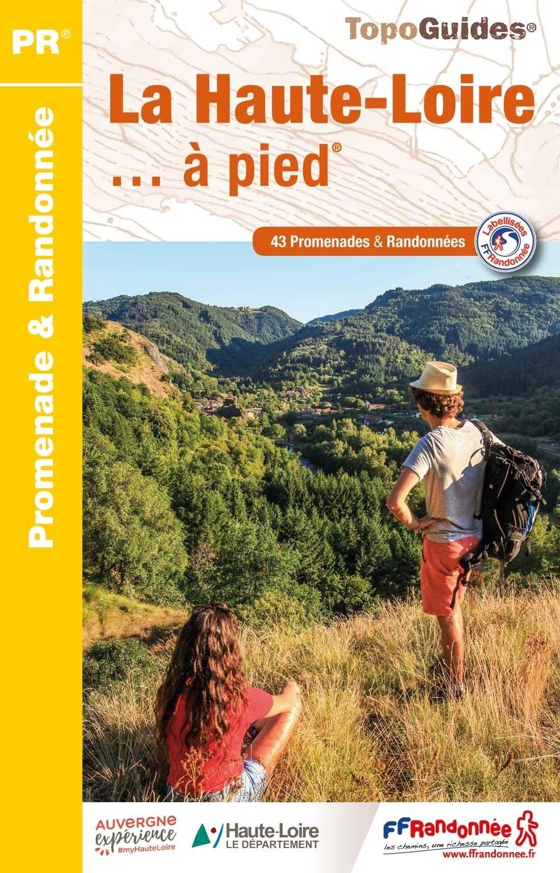 D043   La Haute-Loire... à pied | wandelgids 9782751409912  FFRP Topoguides  Wandelgidsen Auvergne, Cantal, Forez