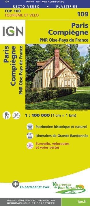 SV-109  Paris, Compiègne | omgevingskaart / fietskaart 1:100.000 9782758543596  IGN Série Verte 1:100.000  Fietskaarten, Landkaarten en wegenkaarten Parijs, Île-de-France