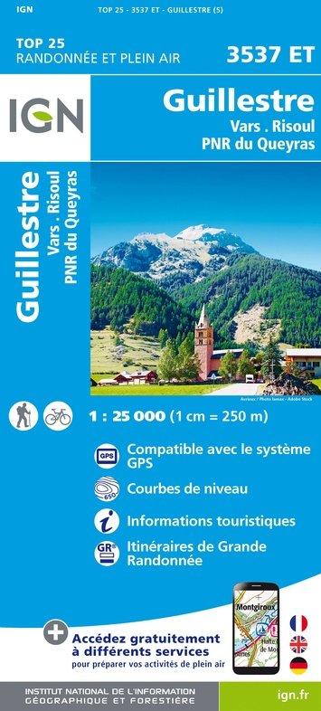 3537ET   Guillestre, Vars, Risoul | wandelkaart 1:25.000 9782758546740  IGN TOP 25  Wandelkaarten tussen Valence, Briançon, Camargue en Nice