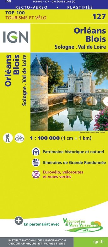 SV-127  Orléans, Blois   omgevingskaart / fietskaart 1:100.000 9782758547532  IGN Série Verte 1:100.000  Fietskaarten, Landkaarten en wegenkaarten Poitou, Tours, Orléans, Bourges