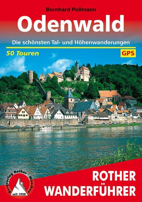 Odenwald | Rother Wanderführer (wandelgids) 9783763341511  Bergverlag Rother RWG  Wandelgidsen Hessen
