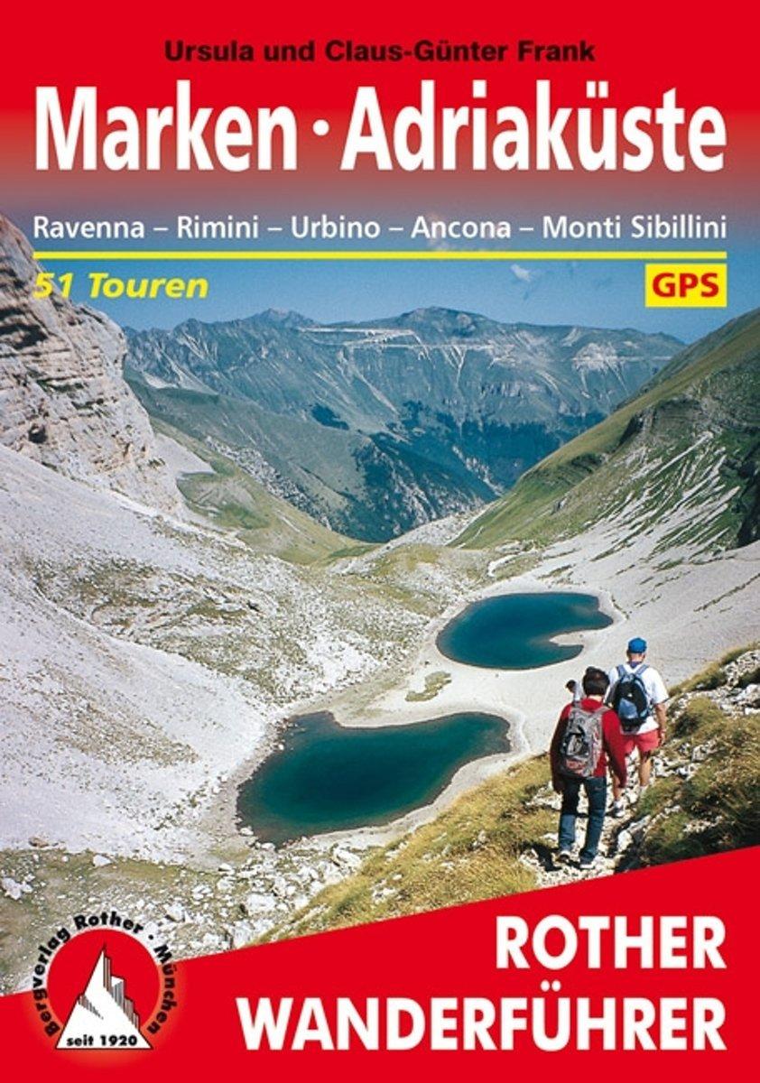 Marken / Adriaküste | Rother Wanderführer (wandelgids) 9783763343423  Bergverlag Rother RWG  Wandelgidsen De Marken