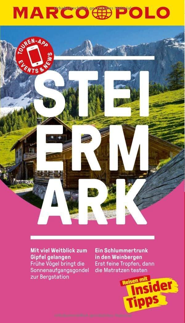 Marco Polo Steiermark Reiseführer   reisgids 9783829729017  Marco Polo (D)   Reisgidsen Salzburg, Karinthië, Tauern, Stiermarken
