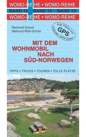 Mit dem Wohnmobil nach Süd-Norwegen 9783869031590  Womo   Op reis met je camper, Reisgidsen Zuid-Noorwegen