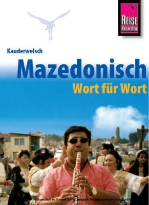 Makedonisch Wort für Wort 9783894164942  Kauderwelsch   Taalgidsen en Woordenboeken Servië, Bosnië-Hercegovina, Macedonië, Kosovo, Montenegro