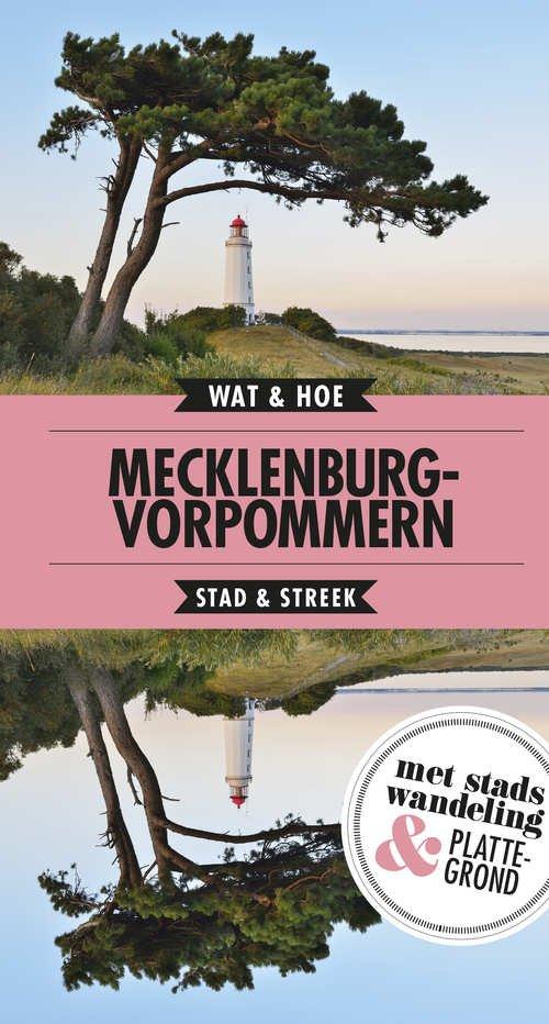 Wat & Hoe: Mecklenburg-Vorpommern 9789021571867  Kosmos Wat & Hoe  Reisgidsen Mecklenburg-Vorpommern, Rügen