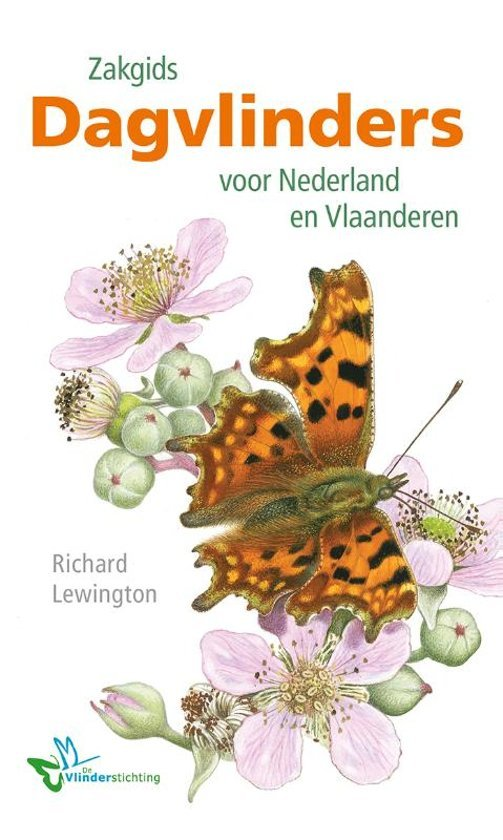 Zakgids Dagvlinders voor Nederland en Vlaanderen 9789021573229 Richard Lewington, ism  de Vlinderstichting Kosmos   Natuurgidsen Benelux