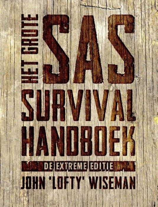 Het grote SAS Survival Handboek 9789021573380 John Wiseman Kosmos   Cadeau-artikelen, Wandelgidsen Reisinformatie algemeen