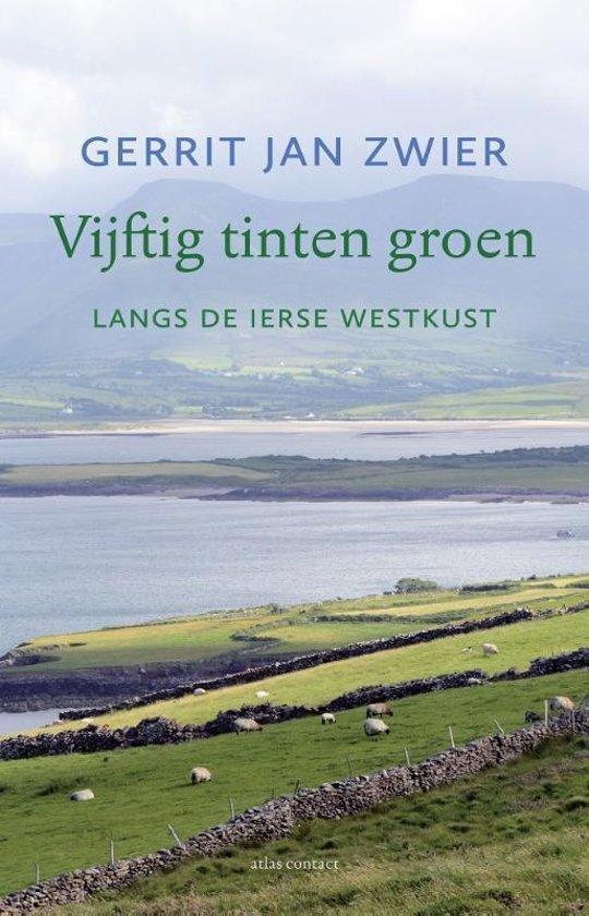 Vijftig tinten groen | Gerrit Jan Zwier 9789045036533 Gerrit Jan Zwier Atlas-Contact   Reisverhalen Ierland
