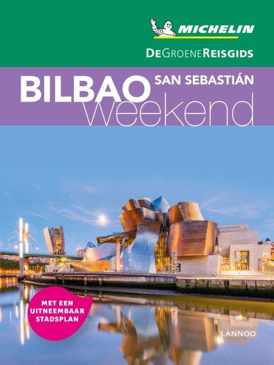 Michelin Groene Reisgids Weekend Bilbao 9789401457163  Michelin Michelin Groene Gids Weekend  Reisgidsen Noordwest-Spanje, Compostela, Picos de Europa