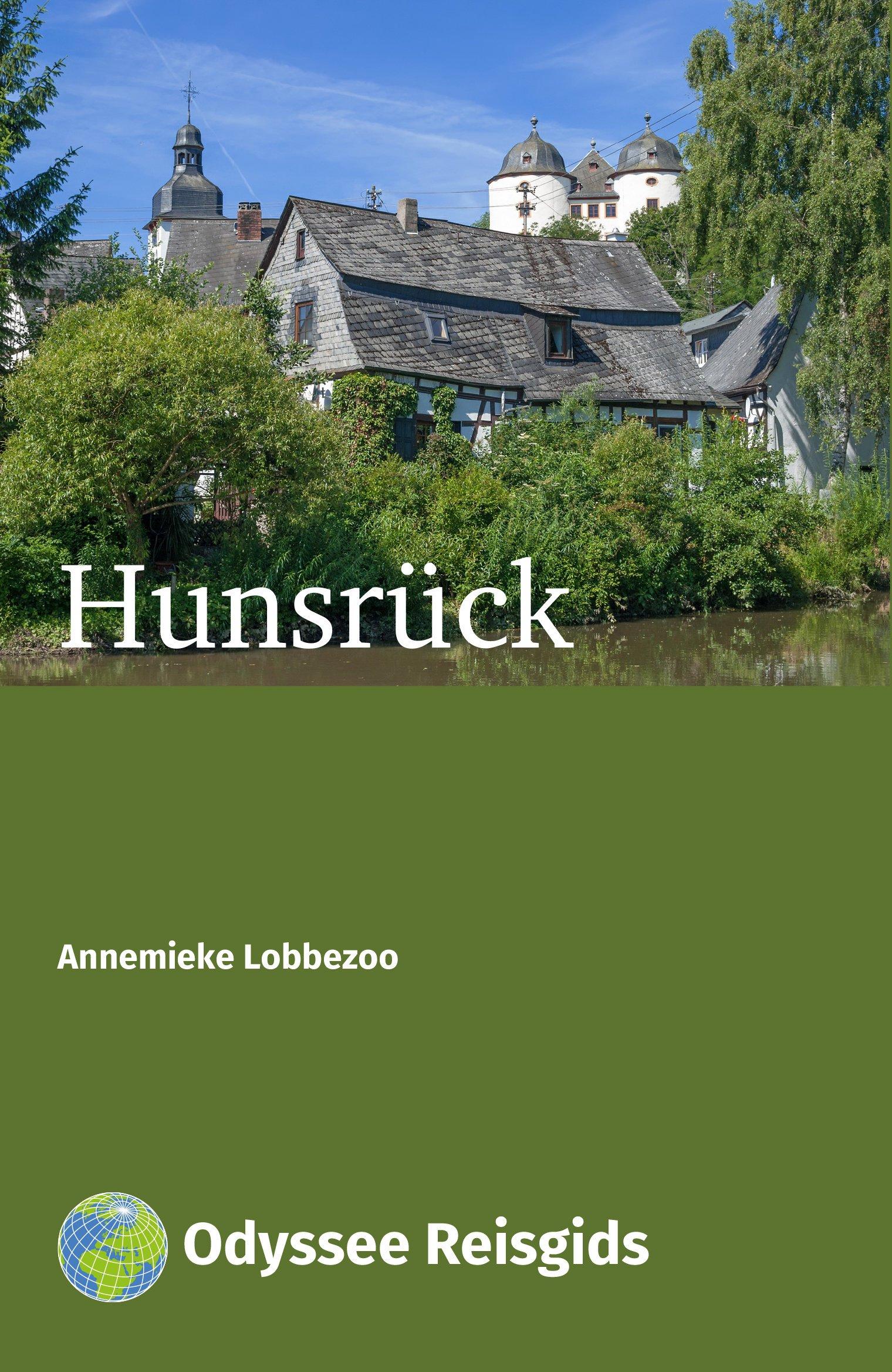 Hunsrück | Odyssee reisgids 9789461230614  Odyssee   Reisgidsen Saarland, Hunsrück