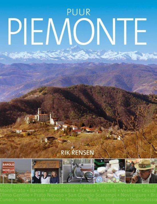 Puur Piemonte | Rik Rensen 9789492199973 Rik Rensen Edicola   Culinaire reisgidsen Ligurië, Piemonte, Lombardije