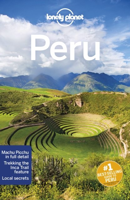 Lonely Planet Peru 9781786573827  Lonely Planet Travel Guides  Reisgidsen Peru