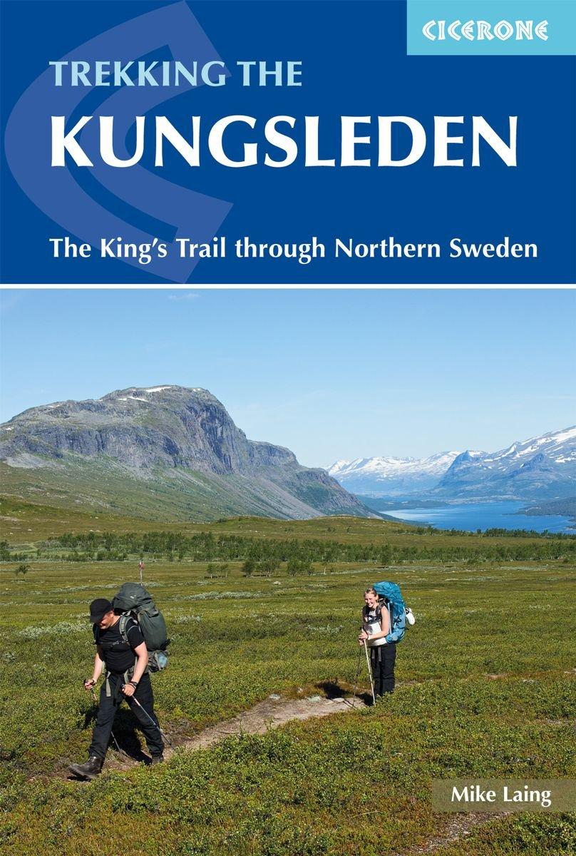 Trekking the Kungsleden 9781852849825  Cicerone Press   Meerdaagse wandelroutes, Wandelgidsen Zweden boven Uppsala