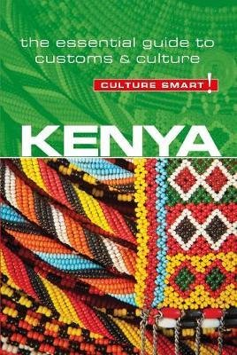 Kenya Culture Smart! 9781857338584  Kuperard Culture Smart  Landeninformatie Kenia