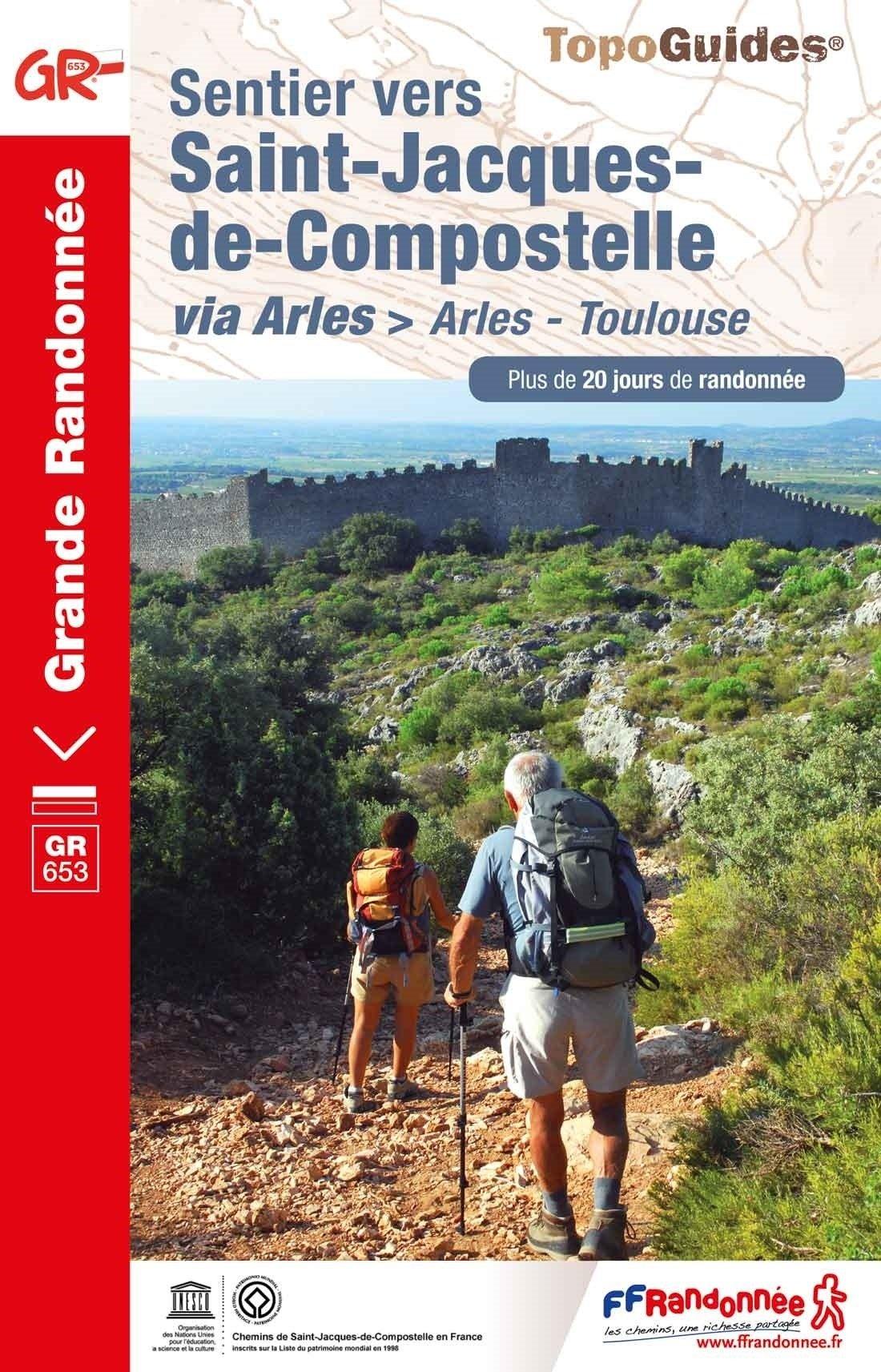 TG6533  GR653  le Chemin d'Arles II | wandelgids Jacobsroute 9782751410192  FFRP Topoguides  Santiago de Compostela, Wandelgidsen Midden-Frankrijk en Atlantische Kust