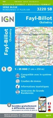 SB-3220SB Fayl-Billot, Chalindrey  | wandelkaart 1:25.000 9782758537441  IGN Serie Bleue (vernieuwd)  Wandelkaarten Bourgogne, Morvan, Côte-d'Or