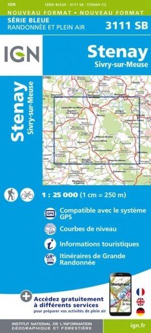 SB-3111SB Stenay / Sivry-sur-Meuse  | wandelkaart 1:25.000 9782758539698  IGN Serie Bleue (vernieuwd)  Wandelkaarten Champagne, Franse Ardennen