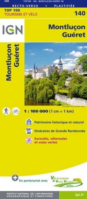SV-140  Montluçon, Guéret 9782758543756  IGN Série Verte 1:100.000  Fietskaarten, Landkaarten en wegenkaarten Loire Atlantique, Charente, Poitou, Vendée, Tours, Orléans, Bourges