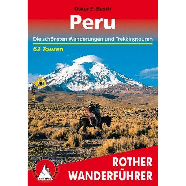 Peru   Rother Wanderführer (wandelgids) 9783763344222  Bergverlag Rother RWG  Wandelgidsen Peru