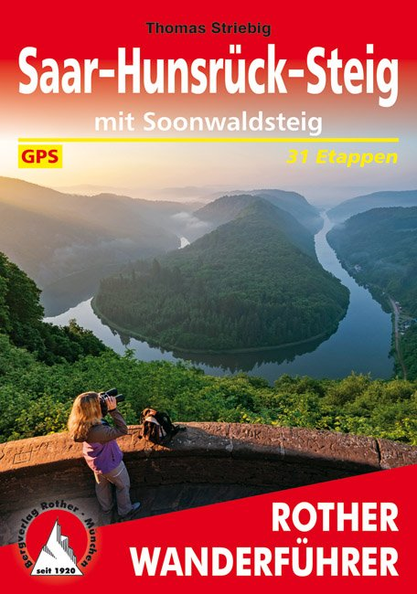 Saar-Hunsrück-Steig 9783763345212  Bergverlag Rother RWG  Meerdaagse wandelroutes, Wandelgidsen Eifel, Moezel, Rheinland-Pfalz
