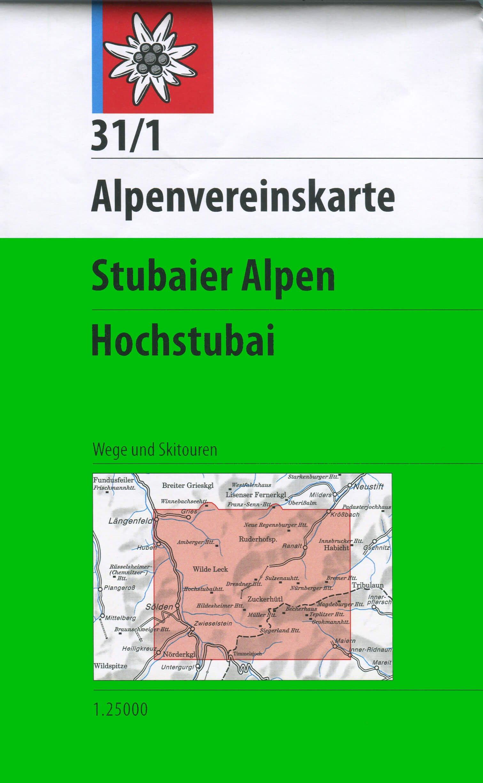 AV-31/1 Stubaier Alpen/Hochstubai [2016] Alpenvereinskarte wandelkaart 9783928777070  AlpenVerein Alpenvereinskarten  Wandelkaarten Tirol & Vorarlberg
