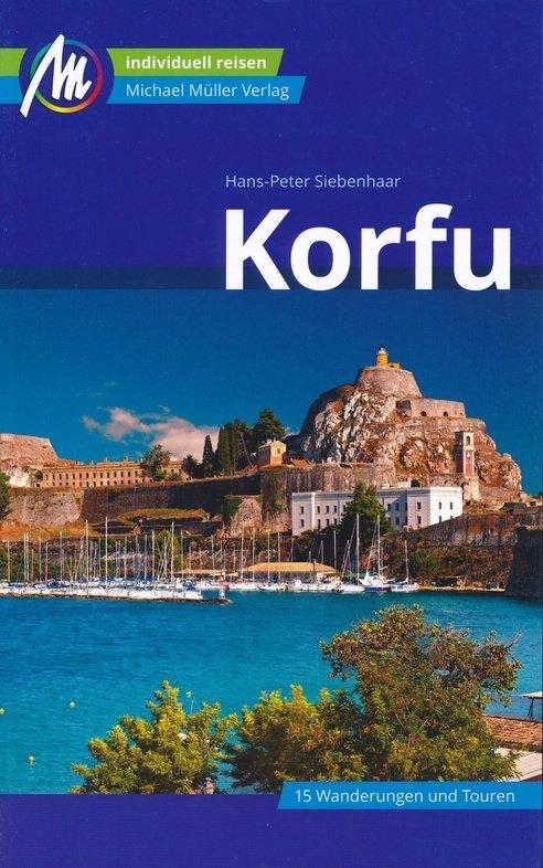 Korfu | reisgids Corfu, Korfoe 9783956545931  Michael Müller Verlag   Reisgidsen Ionische Eilanden (Korfoe, Lefkas, etc.)