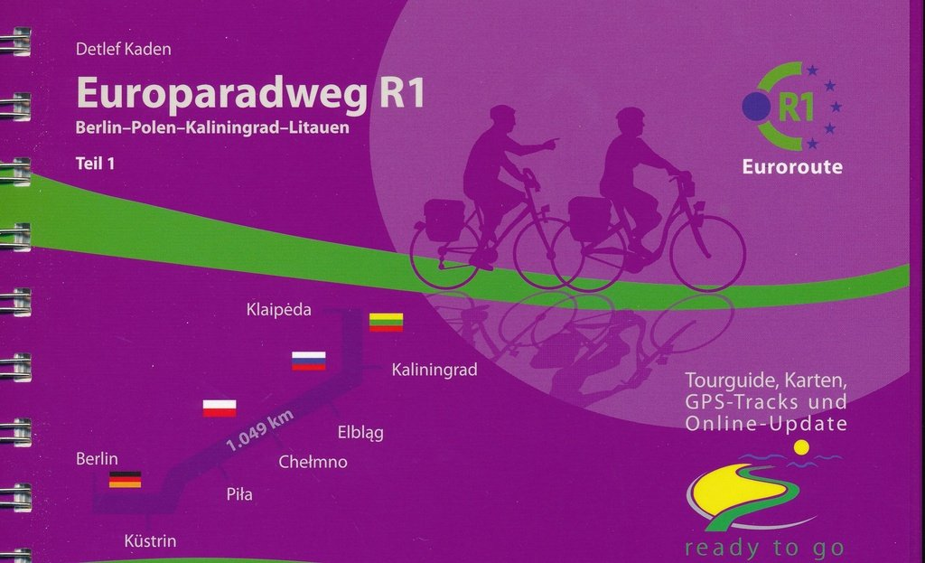 Europaradweg R1  (3)  Berlin - Litauen 9783981002911 Detlef Kaden IS.RADWEG   Fietsgidsen, Meerdaagse fietsvakanties Centraal- en Oost-Europa, Balkan, Siberië, Polen