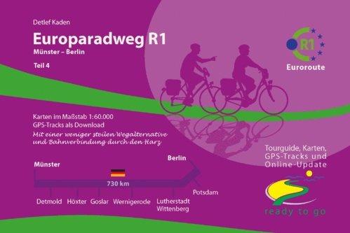 Europaradweg R1  (2) Euroroute Münster – Berlin 9783981718614  IS.RADWEG   Fietsgidsen, Meerdaagse fietsvakanties Duitsland