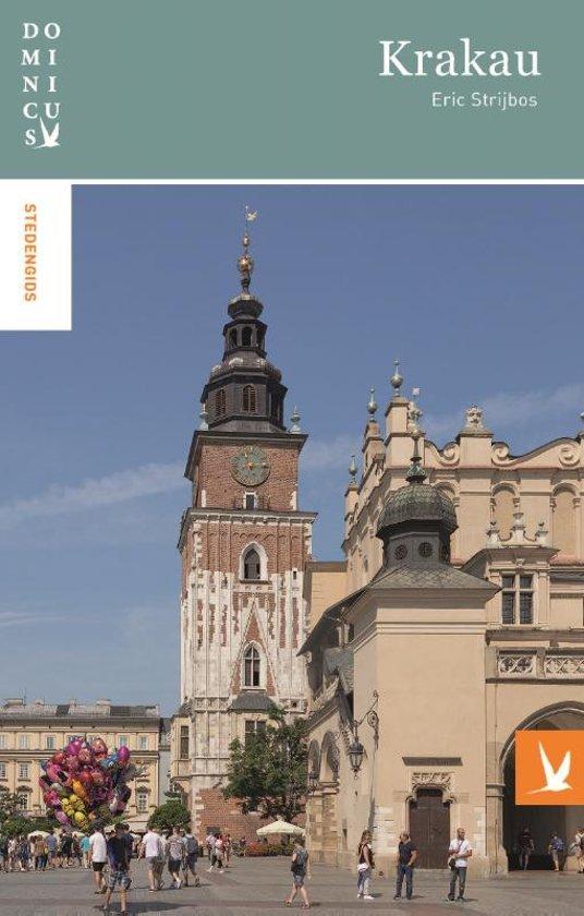 Dominicus reisgids Krakau 9789025764890  Gottmer Dominicus reisgidsen  Reisgidsen Polen