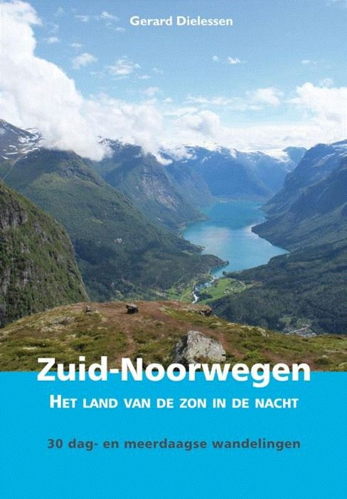 Wandelgids Zuid-Noorwegen 9789038926872 Gerard Dielessen Elmar   Wandelgidsen Zuid-Noorwegen