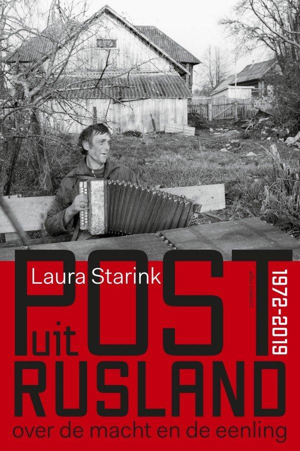 Post uit Rusland   Laura Starink 9789045039381 Laura Starink Atlas-Contact   Reisverhalen Rusland