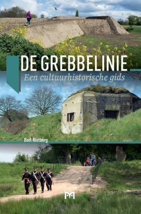 De Grebbelinie 9789053455012 Bert Rietberg Matrijs   Reisgidsen, Historische reisgidsen, Landeninformatie Utrecht