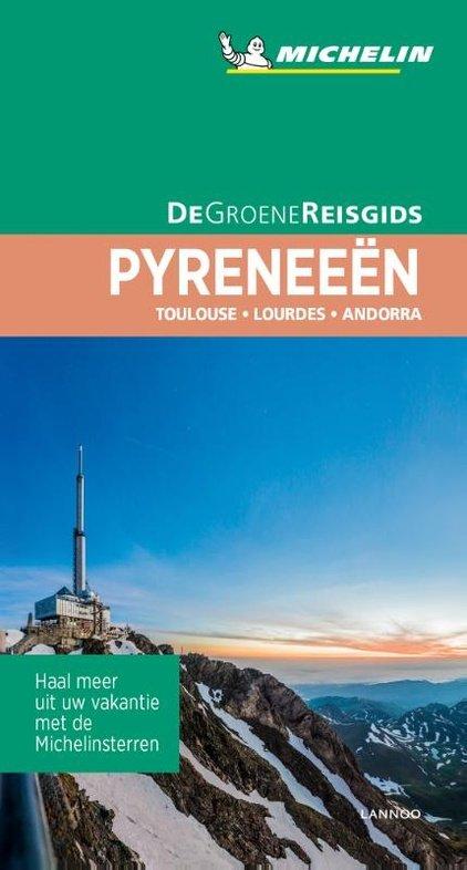 Pyreneeën | Michelin reisgids 9789401457149  Michelin Michelin Groene gidsen  Reisgidsen Franse Pyreneeën