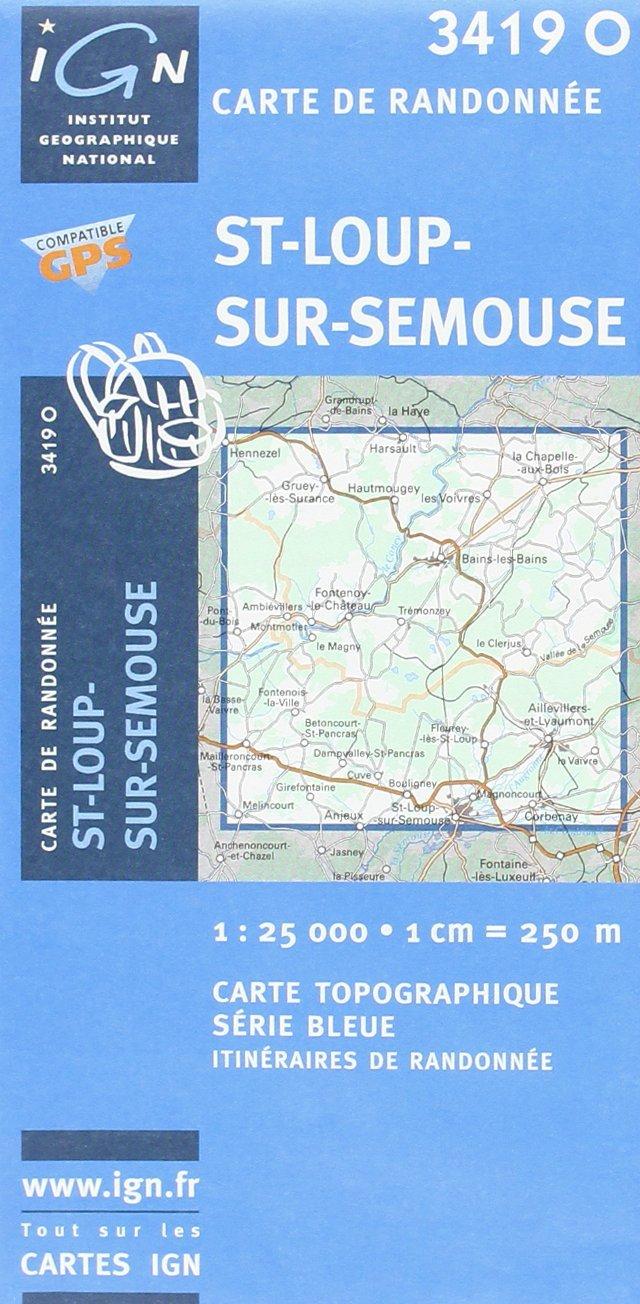 SB-3419O St-Loup-sur-Semouse 9782758525776  IGN Serie Bleue  Wandelkaarten Vogezen