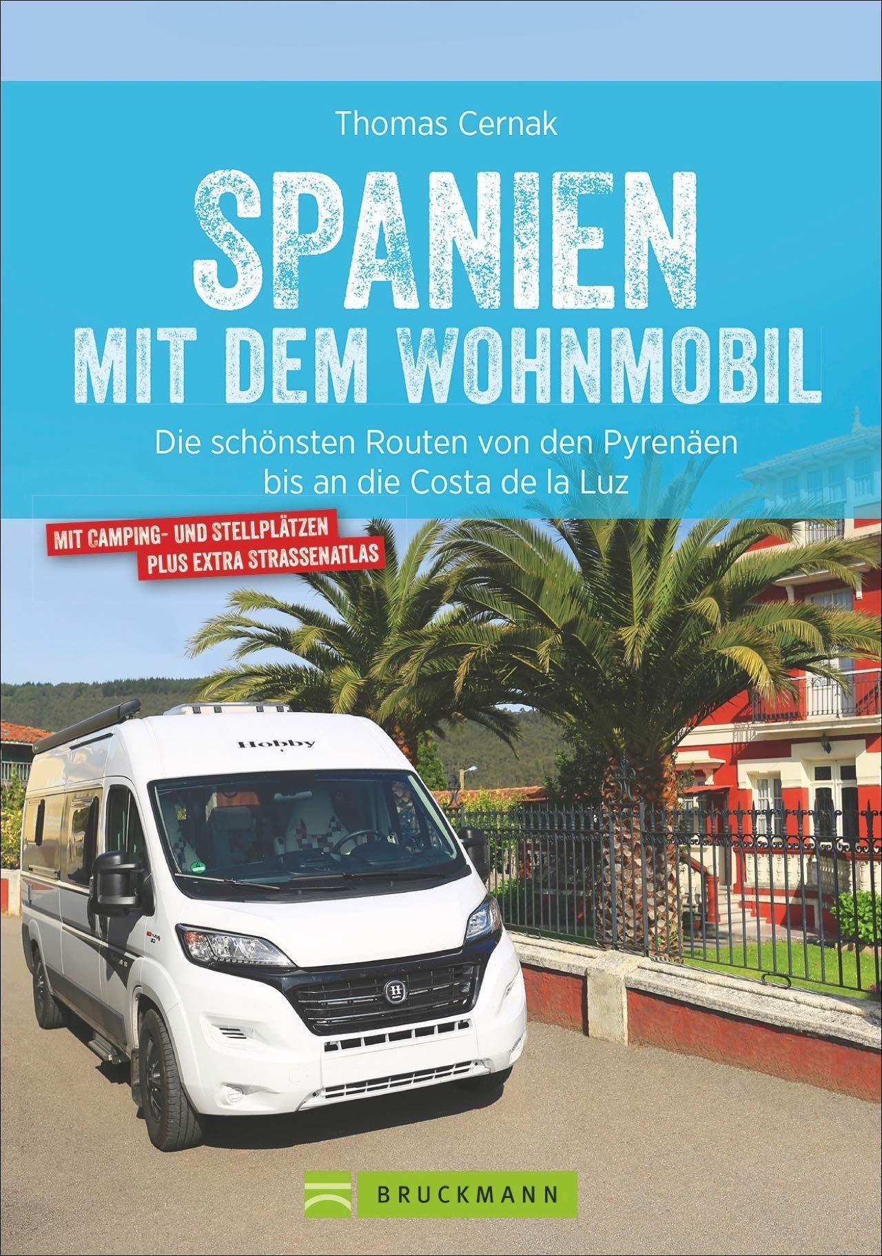 Spanien mit dem Wohnmobil 9783734309748  Bruckmann Bruckmann, mit dem Wohnmobil  Op reis met je camper, Reisgidsen Spanje