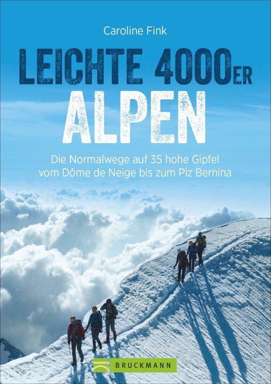 Leichte 4000er der Alpen 9783765461330 Caroline Fink Bruckmann   Cadeau-artikelen, Klimmen-bergsport Zwitserland en Oostenrijk (en Alpen als geheel)