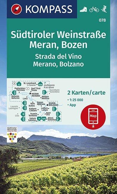 KP-078 Südtiroler Weinstrasse Merano Bolzano | Kompass wandelkaart 1:25.000 9783990447024  Kompass Wandelkaarten   Wandelkaarten, Wijnreisgidsen Zuidtirol, Dolomieten, Friuli, Venetië, Emilia-Romagna