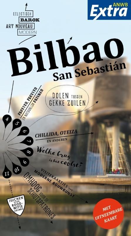 ANWB Extra reisgids Bilbao 9789018045296  ANWB ANWB Extra reisgidsjes  Reisgidsen Noordwest-Spanje, Compostela, Picos de Europa